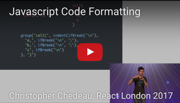 JavaScript Code Formatting by Christopher Chedeau on React London 2017